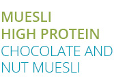 MUESLI HIGH PROTEIN CHOCOLATE AND NUT MUESLI